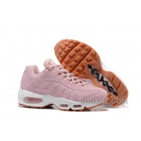 Nike Air Max 95 2017 Spring New Pink Women For Sale EQ3aaPC